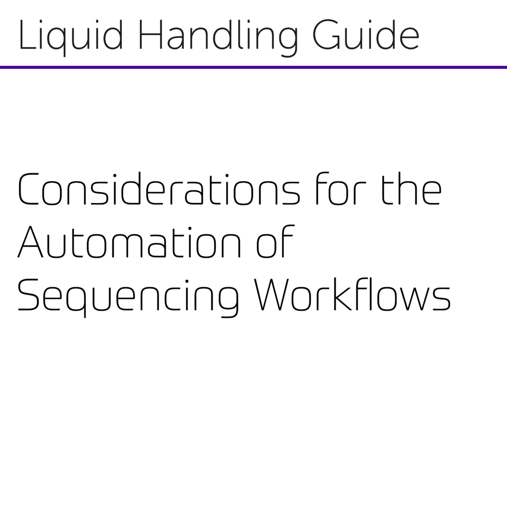 Considerations for the Automation of Sequencing Workflows-01
