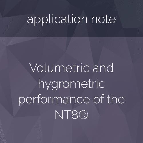 Volumetric and hygrometric performance of the NT8®